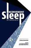 Inconvenient Sleep