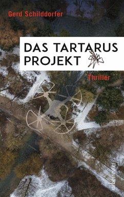 Das Tartarus-Projekt (eBook, ePUB) - Schilddorfer, Gerd