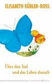 Über den Tod und das Leben danach (eBook, ePUB)