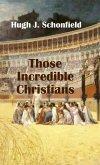 Those Incredible Christians (eBook, ePUB)