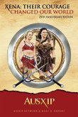 Xena: Their Courage Changed Our World (eBook, ePUB)
