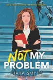 Not My Problem (eBook, ePUB)