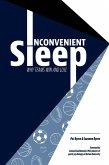 Inconvenient Sleep (eBook, ePUB)