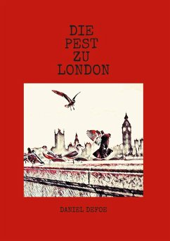 Die Pest zu London (eBook, ePUB)