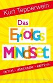 Das Erfolgs-Mindset (eBook, ePUB)