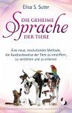 Die geheime Sprache der Tiere (eBook, ePUB)