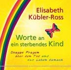 Worte an ein sterbendes Kind (eBook, ePUB)