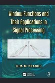 Window Functions and Their Applications in Signal Processing (eBook, ePUB)