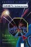 Die Stadt der Kinder / Die Welt von Level 4 Bd.1 (Mängelexemplar)