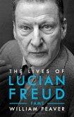 The Lives of Lucian Freud (eBook, ePUB)