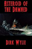 Asteroid of the Damned (eBook, ePUB)