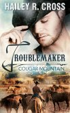 Cougar Mountain Troublemaker (eBook, ePUB)