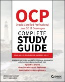 OCP Oracle Certified Professional Java SE 11 Developer Complete Study Guide (eBook, PDF)