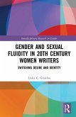 Gender and Sexual Fluidity in 20th Century Women Writers (eBook, ePUB)