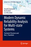 Modern Dynamic Reliability Analysis for Multi-state Systems (eBook, PDF)