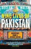 The Nine Lives of Pakistan (eBook, ePUB)