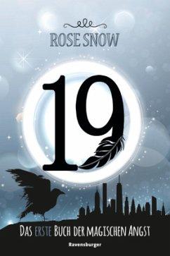 19 - Das erste Buch der magischen Angst / Bücher der magischen Angst Bd.1 - Rose Snow