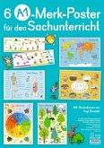 Merk-Poster: 6 A1-Merk-Poster für den Sachunterricht - Jahreskreis, Körper, Waldtiere, Epochen, Kontinente, vom Korn zum