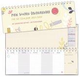 """Mein Wochen-Tischkalender für das Schuljahr 2021/2022 - """"live - love - teach"""""""