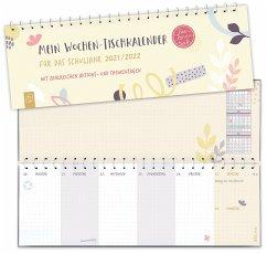 Mein Wochen-Tischkalender für das Schuljahr 2021/2022 -