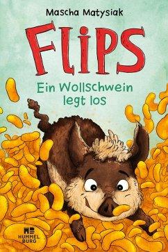 Flips - Ein Wollschwein legt los - Matysiak, Mascha