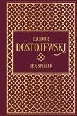 Fjodor Dostojewski: Der Spieler