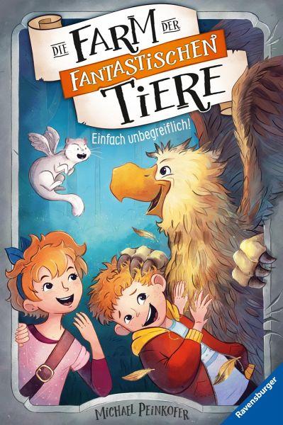 Einfach unbegreiflich! / Die Farm der fantastischen Tiere Bd.2
