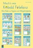 Mach's wie Kobold Firlefanz - Mini-Poster zu Hygiene und Alltagsfertigkeiten
