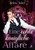 Eine echte königliche Affäre (eBook, ePUB)