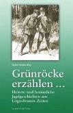 Grünröcke erzählen ... (eBook, PDF)