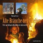 Alte Bräuche neu erleben (eBook, ePUB)