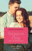 Singapore Fling With The Millionaire (Mills & Boon True Love) (eBook, ePUB)