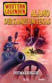 Western Legenden 23: Alamo - Der Kampf um Texas (eBook, ePUB)