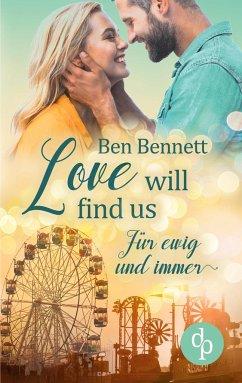 Love will find us - Bennett, Ben
