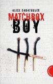 Matchbox Boy (Mängelexemplar)