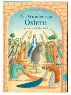 Das Wunder von Ostern (Mängelexemplar) - Jay, Alison; Pasquali, Elena