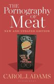 The Pornography of Meat: New and Updated Edition (eBook, ePUB)