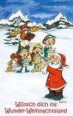 Wünsch dich ins Wunder-Weihnachtsland Band 8 (eBook, ePUB)