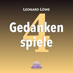 Gedankenspiele 4 (MP3-Download) - Löwe, Leonard