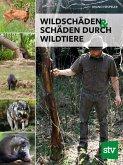 Wildschäden & Schäden durch Wildtiere (eBook, ePUB)
