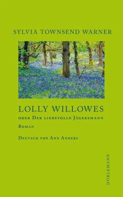 Lolly Willowes (eBook, ePUB) - Warner, Sylvia Townsend