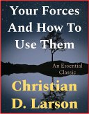 Your Forces And How To Use Them (eBook, ePUB)
