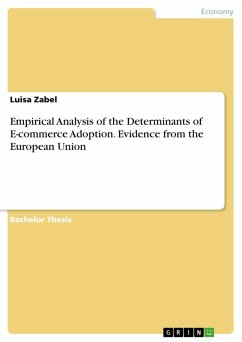 Empirical Analysis of the Determinants of E-commerce Adoption. Evidence from the European Union (eBook, PDF)