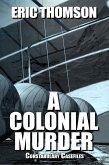 A Colonial Murder (Constabulary Casefiles, #2) (eBook, ePUB)