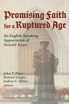 Promising Faith for a Ruptured Age (eBook, ePUB)