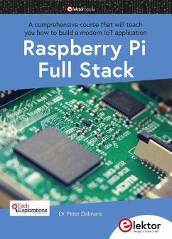 Raspberry Pi Full Stack (eBook, PDF) - Dalmaris, Peter