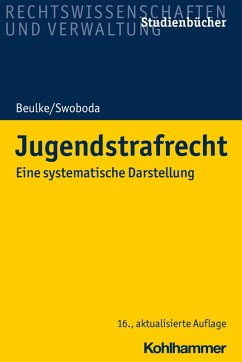 Jugendstrafrecht (eBook, ePUB) - Beulke, Werner; Swoboda, Sabine