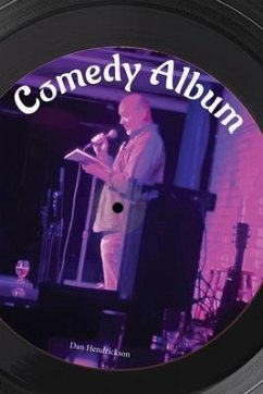 Comedy Album (eBook, ePUB) - Hendrickson, Dan