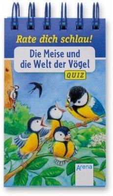 Rate dich schlau! - Die Meise und die Welt der Vögel (Mängelexemplar) - Reichenstetter, Friederun; Seeberg, Helen