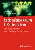 Regionalentwicklung in Ostdeutschland (eBook, PDF)
